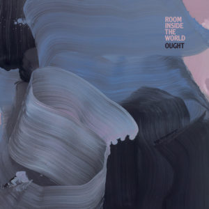 Ought: Room Inside the World(2018)