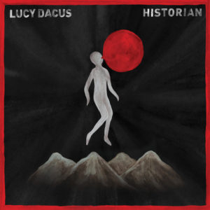Lucy Dacus: Historian(2018)
