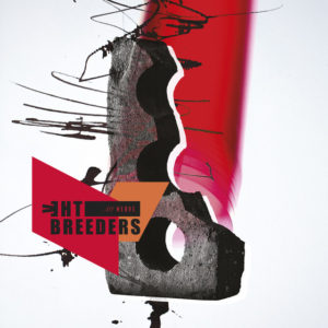 The Breeders: All Nerve(2018)