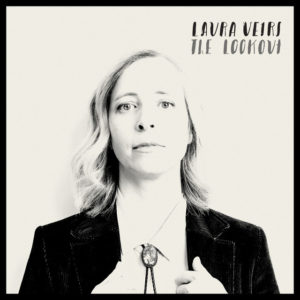 Laura Veirs: The Lookout(2018)