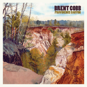 Brent Cobb: Providence Canyon(2018)