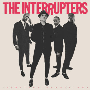 The Interrupters: Fight the Good Fight(2018)