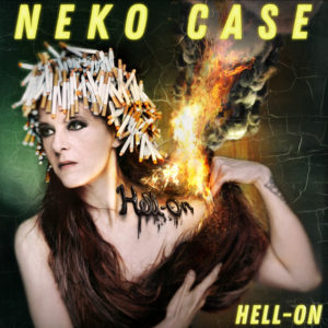Neko Case: Hell-On(2018)
