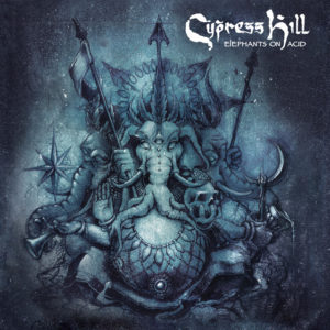Cypress Hill: Elephants on Acid(2018)