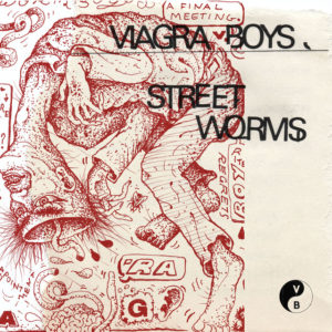 Viagra Boys: Street Worms(2018)