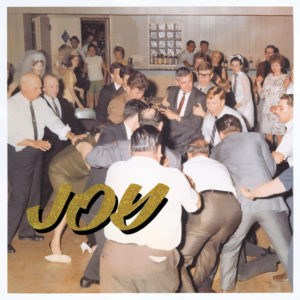 IDLES: Joy as an Act of Resistance.(2018)