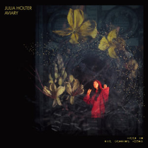 Julia Holter: Aviary(2018)