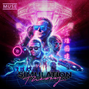 Muse: Simulation Theory(2018)