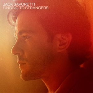 Jack Savoretti: Singing to Strangers(2019)