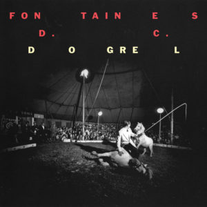 FONTAINES D.C.: Dogrel(2019)