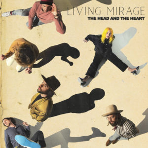 The Head and the Heart: Living Mirage(2019)
