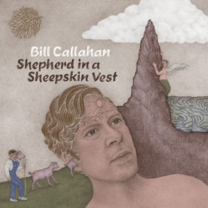 Bill Callahan: Shepherd in a Sheepskin Vest(2019)