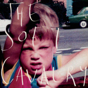 The Soft Cavalry: The Soft Cavalry(2019)