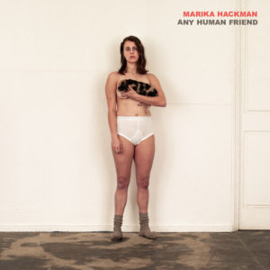 Marika Hackman: Any Human Friend(2019)