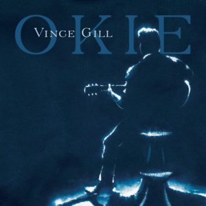 Vince Gill: Okie(2019)