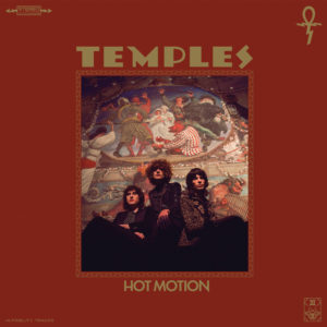 Temples: Hot Motion(2019)