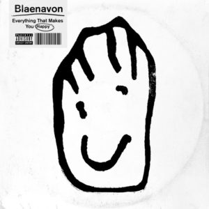 Blaenavon: Everything That Makes You Happy(2019)