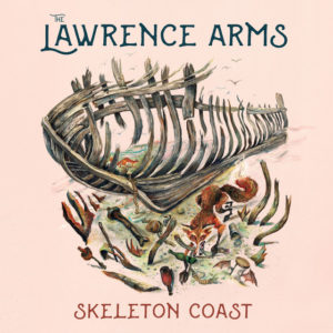 The Lawrence Arms: Skeleton Coast(2020)