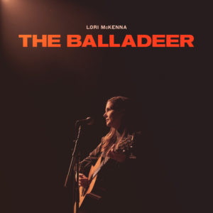 Lori McKenna: The Balladeer(2020)