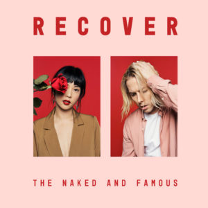 The Naked And Famous: Recover(2020)