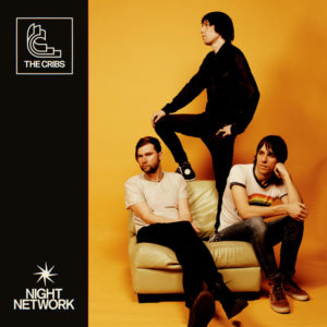 The Cribs: Night Network(2020)