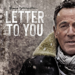 Bruce Springsteen: Letter To You(2020)